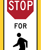 Crosswalk sign stop to