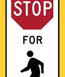 Crosswalk sign stop to