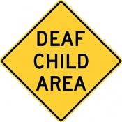 Deaf child ahead area