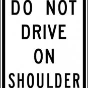 Do not drive on shoulder